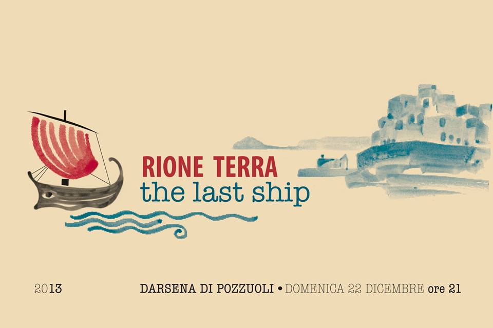 Rione Terra - The Last Ship